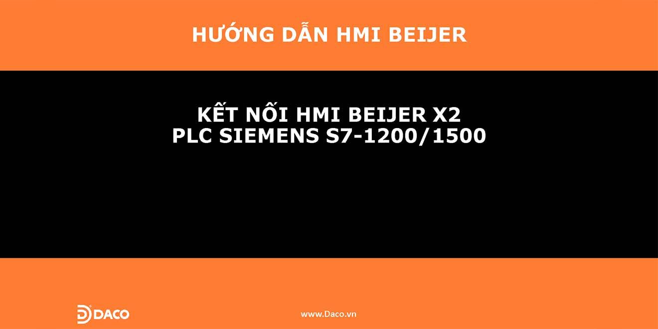 HDSD-Hướng Dẫn Kết Nối Màn Hình Cảm Ứng HMI Beijer X2 với PLC Siemens S7-1200/1500 Ethernet