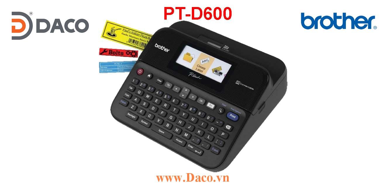 PT-D600 Máy in nhãn đa lớp có bàn phím Brother 24mm Kết nối PC