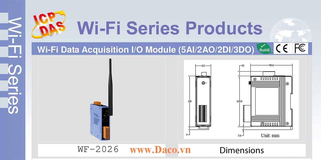 WF-2026 Remote IO Wifi IO Công suất=8dBm Khoảng cách=50m DI=2 Dry Source Source, DO=3 Sink 700mA, AI=5 mV-V-mA-Thermocouple, AO=2 10V-20mA