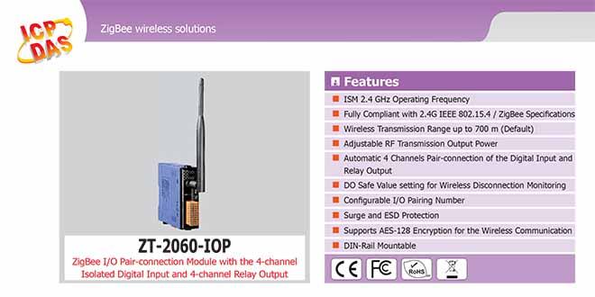 ZT-2060-IOP Remote IOP ZigBee DI/O Công suất =11dBm Khoảng cách=700m DI=4 Sink/Source , DO=4 Relay 5A