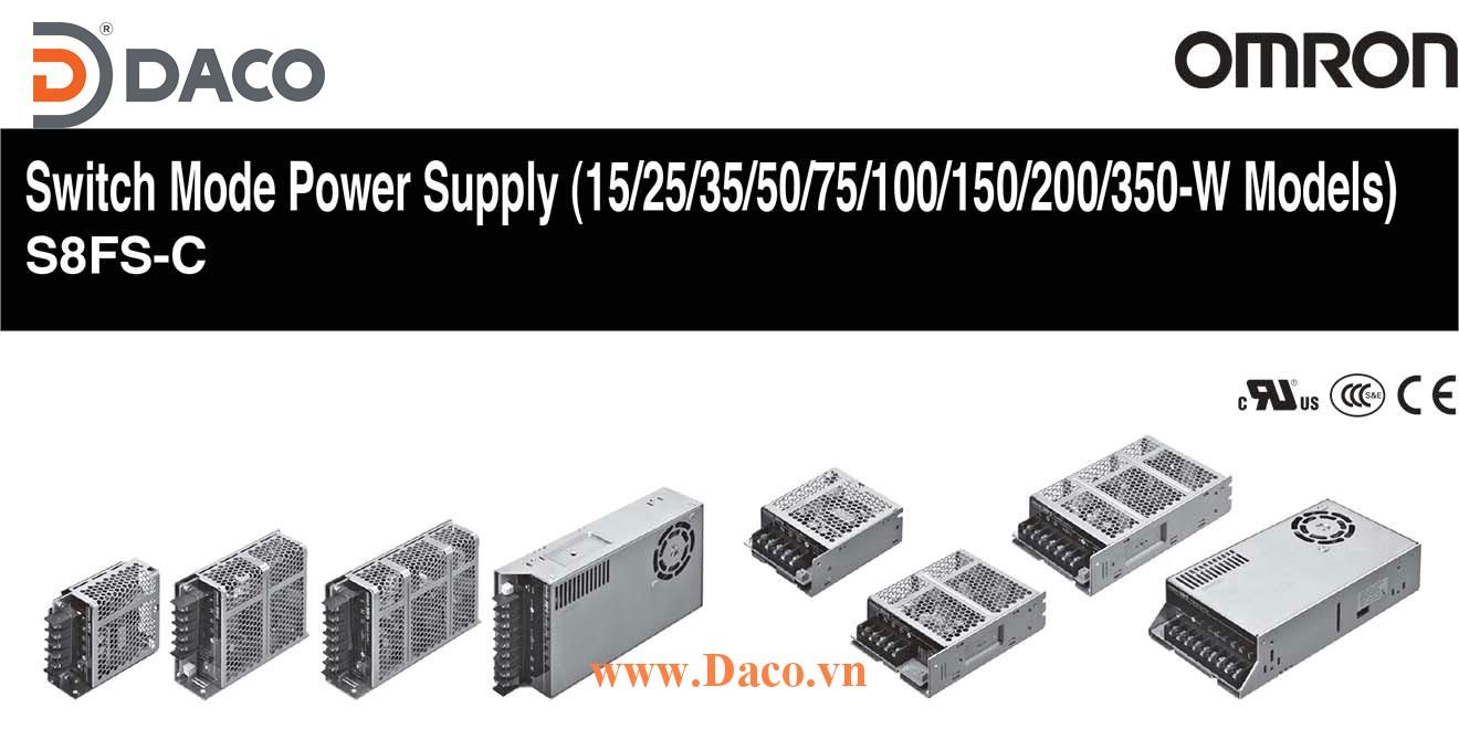 S8FS-C Bộ chuyển nguồn Omron 100-240VAC=>5-12-15-24-36-48VDC-Công suất 15-30-50-100-150-300-600W