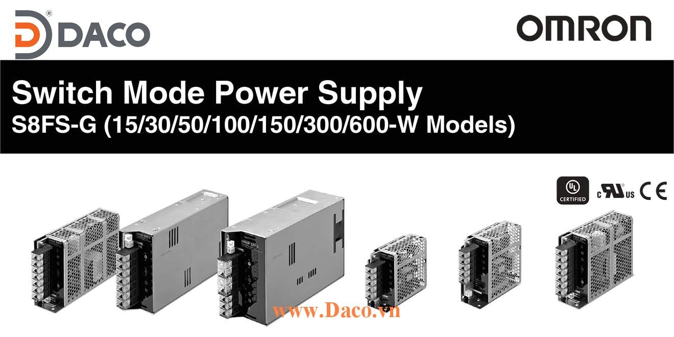 S8FS-G Bộ chuyển nguồn Omron 100-240VAC=>5-12-15-24-36-48VDC-Công suất 15-30-50-100-150-300-600W