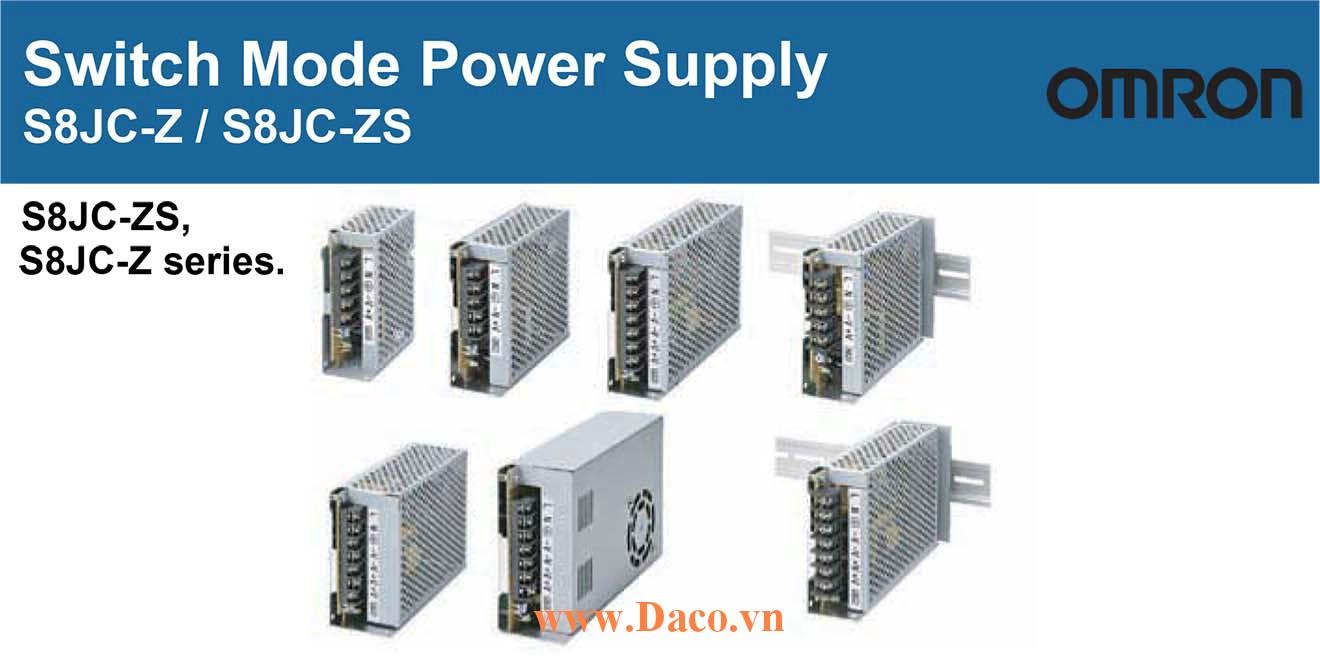 S8JC-ZS Bộ Chuyển Nguồn Omron, Điện áp Vào 200-240VAC, Ra 24VDC, Công suất 15, 35, 50, 100, 150W