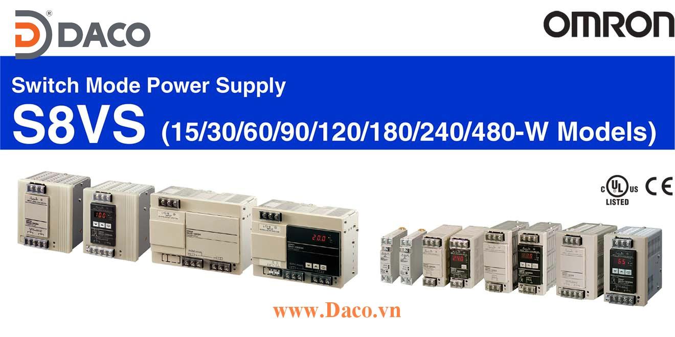 S8VS Bộ Chuyển Nguồn Omron, Điện áp Vào 100-240VAC, Ra 5, 12, 24VDC, Công suất 15, 30, 60, 90, 120, 180, 240, 480W