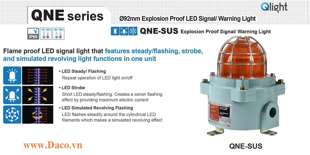 QNE-SUS-120/230-A Đèn phòng nổ quay cảnh báo Qlight Φ92 Bóng LED IP66-IECEx-ATEX-KCs, 110~240VAC