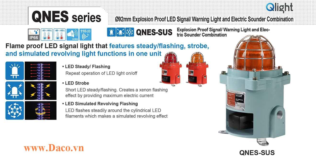 QNES-SUS-WS-120/230-R Đèn phòng nổ quay cảnh báo Qlight Φ92 Bóng LED IP66-IECEx-ATEX-KCs 110~240VAC