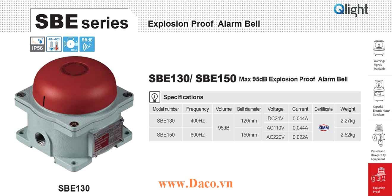 SBE130-220 Chuông báo hiệu phòng nổ Qlight Chuông báo 95dB IP56, KIMM, 220VAC