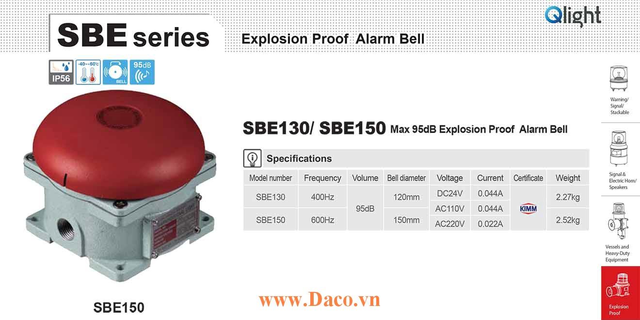 SBE150-220 Chuông báo hiệu phòng nổ Qlight Chuông báo 95dB IP56, KIMM, 220VAC