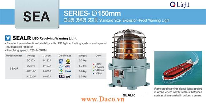 SEALR-220-R Đèn quay tín hiệu phòng nổ Qlight Φ167 Bóng LED  IP66-IECEx-ATEX-NEPSI
