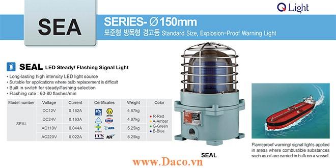 SEAL-220-A Đèn phòng nổ báo hiệu Qlight Φ167 Bóng LED Nhấp nháy IP66-IECEx-ATEX-NEPSI