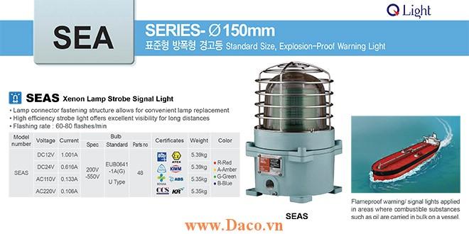 SEAS-220-A Đèn phòng nổ báo hiệu Qlight Φ167 Bóng Xenon Nhấp nháy IP66-IECEx-ATEX-NEPSI