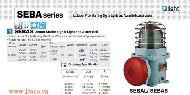 SEBAS-220-R Đèn phòng nổ có chuông Qlight Φ167 Bóng Bóng Xenon Chuông báo 95dB IP55-KIM-ABS-KR