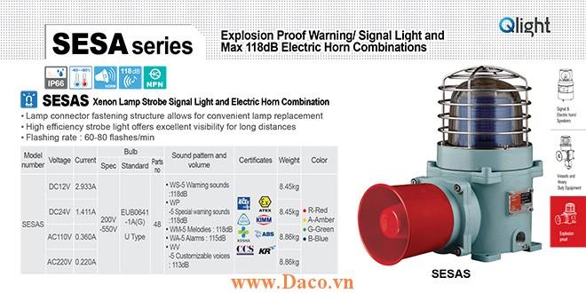 SESAL-WA-24-A-LC Đèn phòng nổ có loa Qlight Φ167 Bóng LED 5 âm cảnh báo 115dB IP66-IECEx-ATEX-NEPSI-KIMM-KOSHA-ABS-CCS-KR