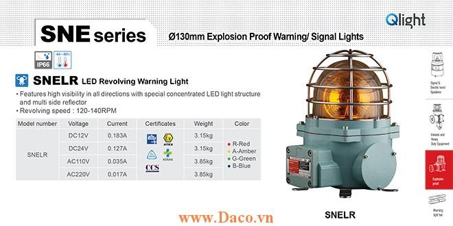 SNELR-220-A Đèn quay tín hiệu phòng nổ Qlight Φ152 Bóng LED  IP66-IECEx-ATEX-NEPSI-KIMM
