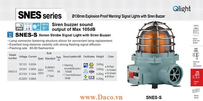 SNE-S-220-A Đèn phòng nổ báo hiệu Qlight Φ152 Bóng Xenon Nhấp nháy IP66-IECEx-ATEX-NEPSI-KIMM