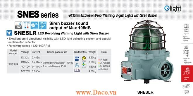 SNESLR-220-A Đèn phòng nổ quay có Còi Qlight Φ152 Bóng LED Siren Buzzer 105dB IP66-IECEx-ATEX-NEPSI-KIMM