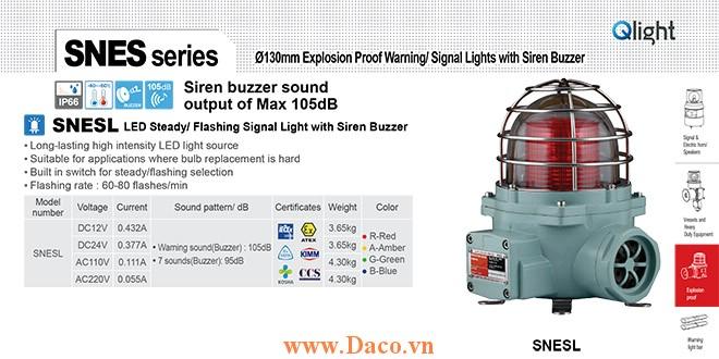 SNESL-220-R Đèn phòng nổ báo có Còi Qlight Φ152 Bóng LED Siren Buzzer 105dB IP66-IECEx-ATEX-NEPSI-KIMM