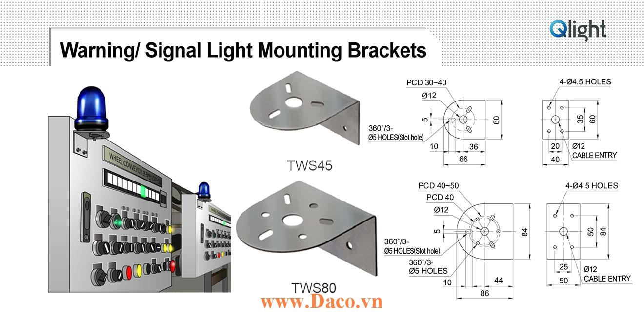 TWS80 Chân gá đèn báo Qlight Gá chữ L gắn tường Thép