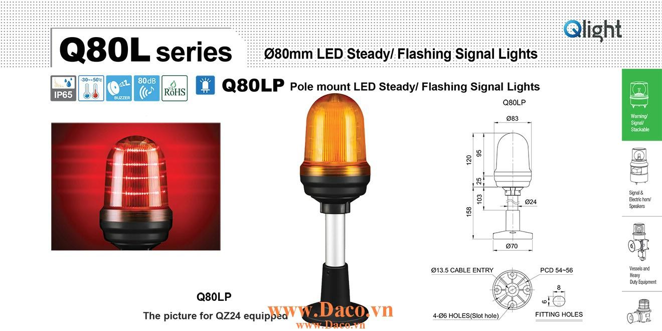 Q80LP-BZ-110/220-R-QLA24 Đèn cảnh báo Qlight Φ80 Bóng LED 110VAC~220VAC IP65