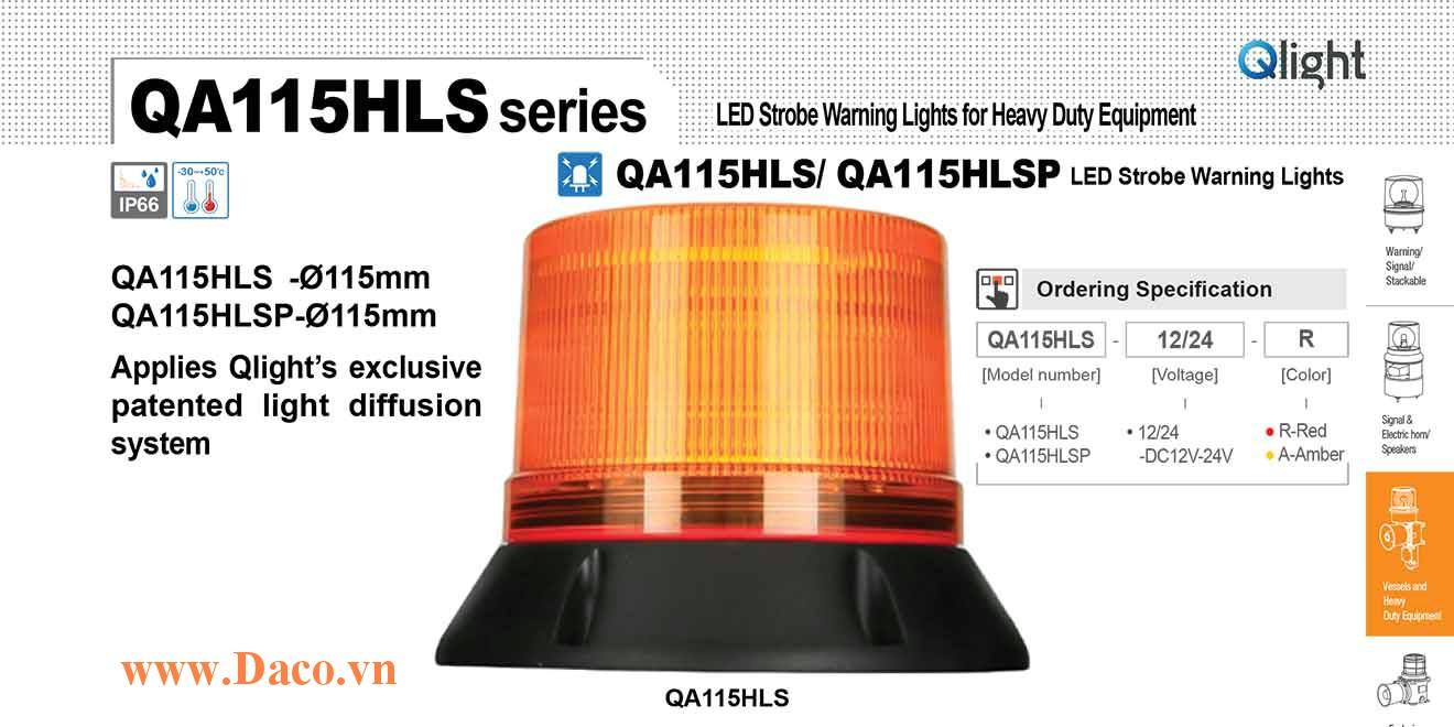 QA115HLSP-12/24-A Đèn báo hiệu xe công trình Qlight Φ115 Bóng LED 12/24 IP66