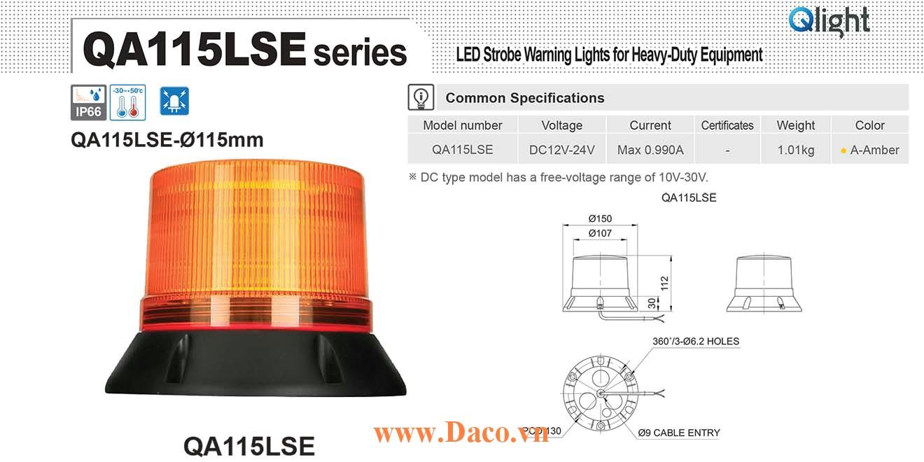 QA115LSE-12/24-A Đèn báo hiệu xe công trình Qlight Φ115 Bóng LED 12VDC~24VDC IP66