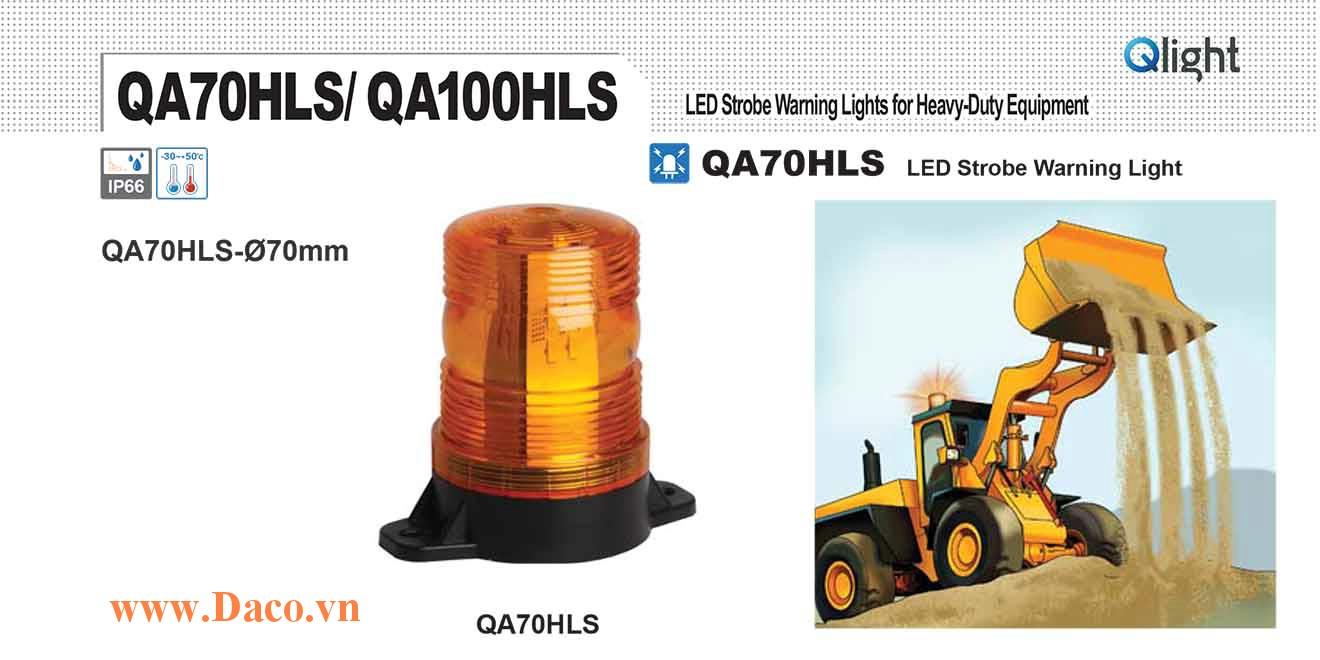 QA70HLS-12/24-R Đèn báo hiệu xe công trình Qlight Φ70 Bóng LED 12VDC~24VDC IP66