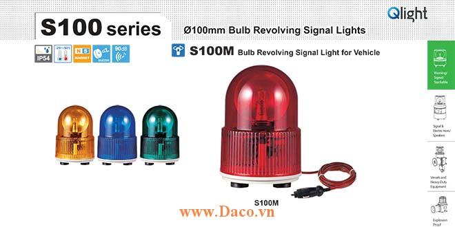 S100M-24-A Đèn báo nam châm hút dính-tẩu nguồn Qlight Φ100 Bóng Sợi đốt Quay 24VDC IP54