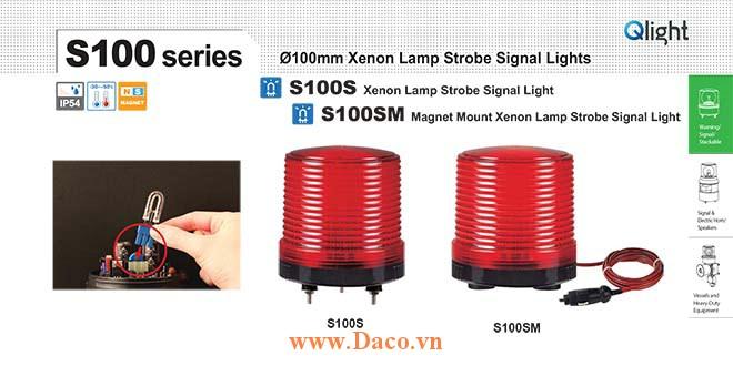 S100SM-24-A Đèn báo nam châm hút dính-tẩu nguồn Qlight Φ100 Bóng Xenon Chớp nháy 24VDC IP54