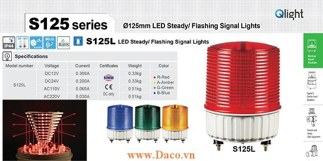 S125L-BZ-220-A Đèn báo hiệu Qlight Φ125 Bóng LED 220VAC IP44