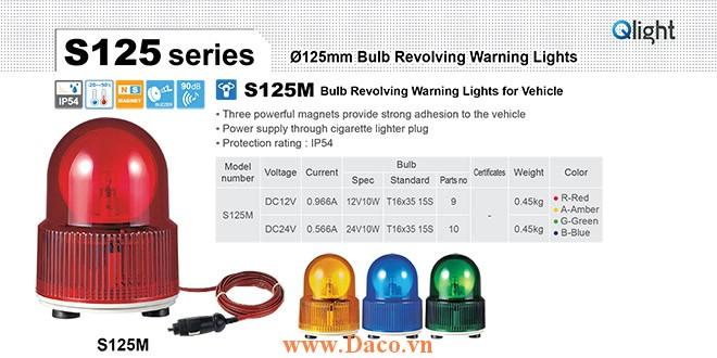 S125M-24-R Đèn báo hiệu nam châm hút dính, tẩu nguồn Qlight Φ125 Bóng Sợi đốt 24VDC IP54
