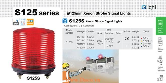S125S-BZ-220-A Đèn báo hiệu Qlight Φ125 Bóng LED 220VAC IP54