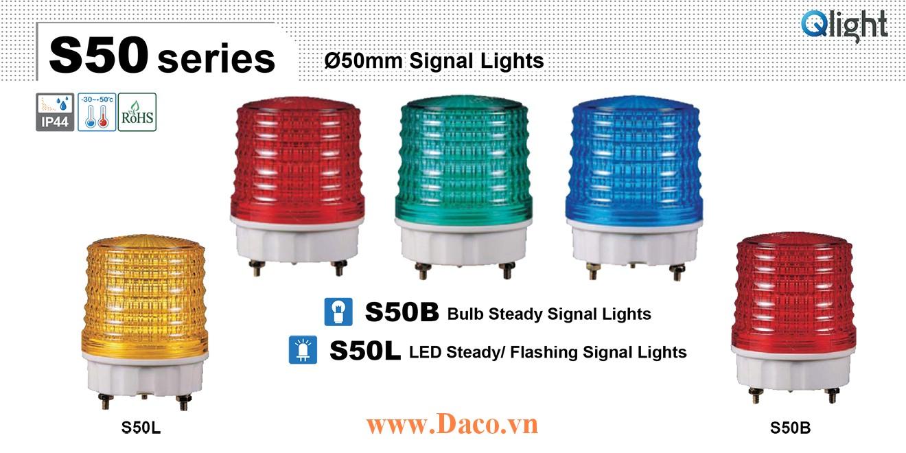 S50L-220-B Đèn tín hiệu Qlight Φ50 Bóng LED Sáng liên tục/Nhấp nháy 220VAC IP44