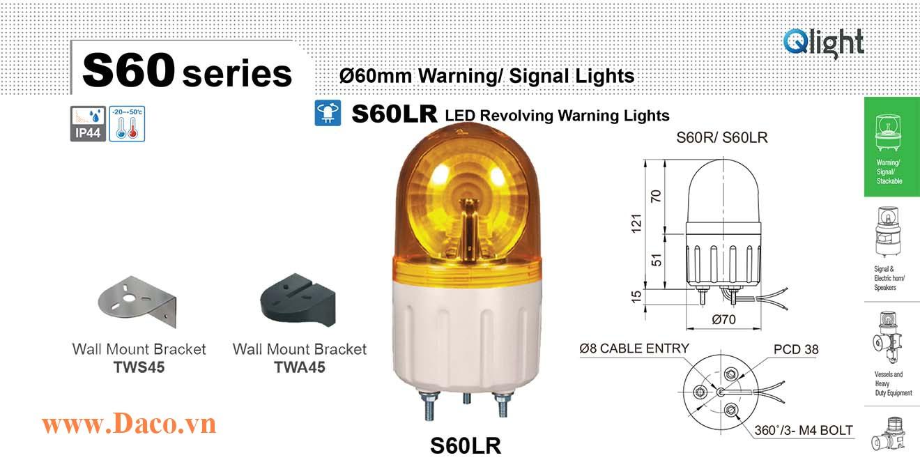 S60LR-220-G Đèn quay báo hiệu Qlight Φ60 Bóng LED Quay 220VAC IP44