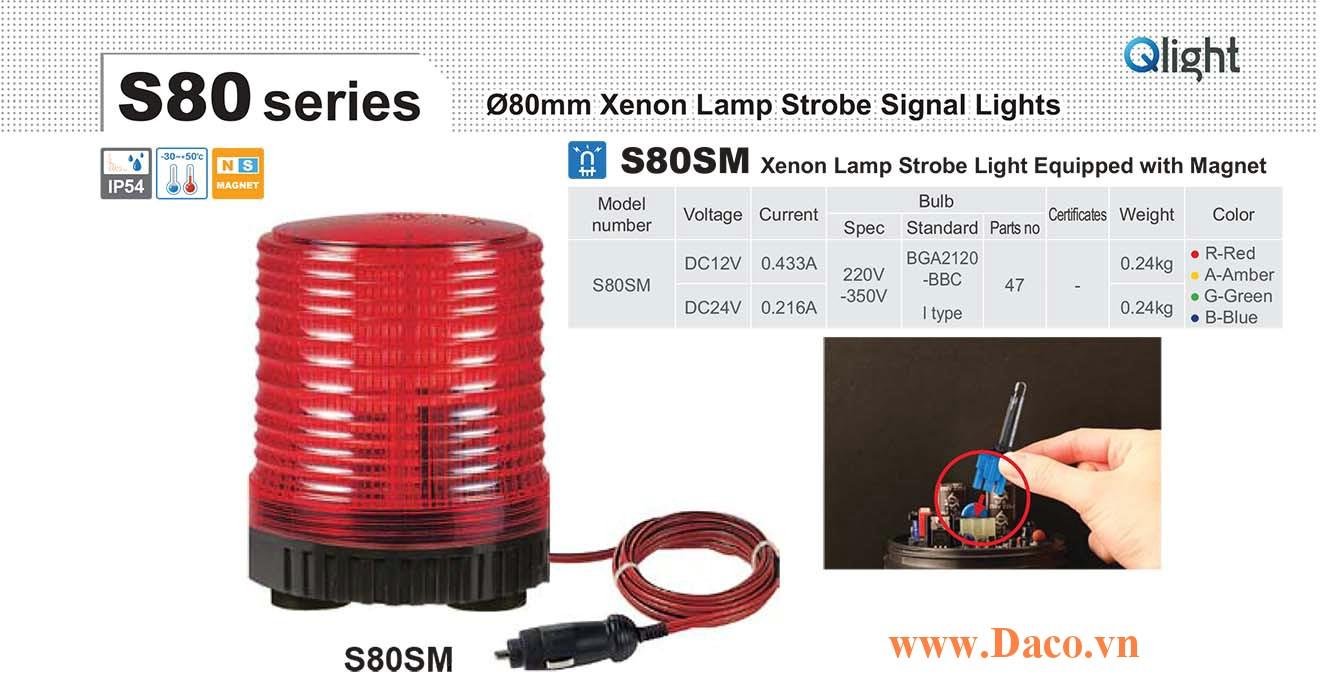 S80SM-24-B Đèn báo nam châm hút dính-tẩu nguồn Qlight Φ80 Bóng Xenon Chớp nháy 24VDC IP54