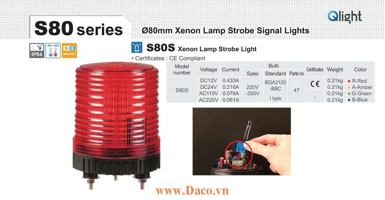 S80S-220-B Đèn báo Qlight Φ80 Bóng Xenon  IP54