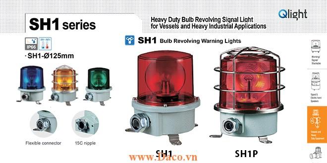 SH1TP-220-G Đèn quay cảnh báo Qlight Φ125 Bóng Sợi đốt  IP66, KIM, ABS, CE, Lồng Inox bảo vệ