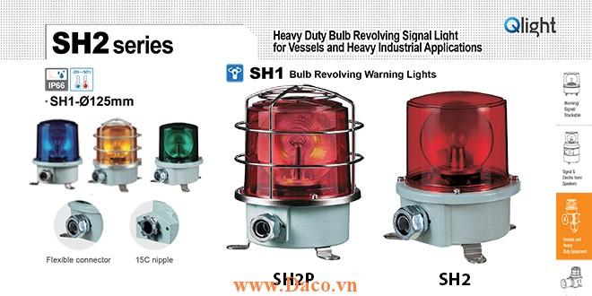 SH2TP-220-R Đèn quay cảnh báo Qlight Φ150 Bóng Sợi đốt  IP66, KIM, ABS, CE, Lồng Inox bảo vệ