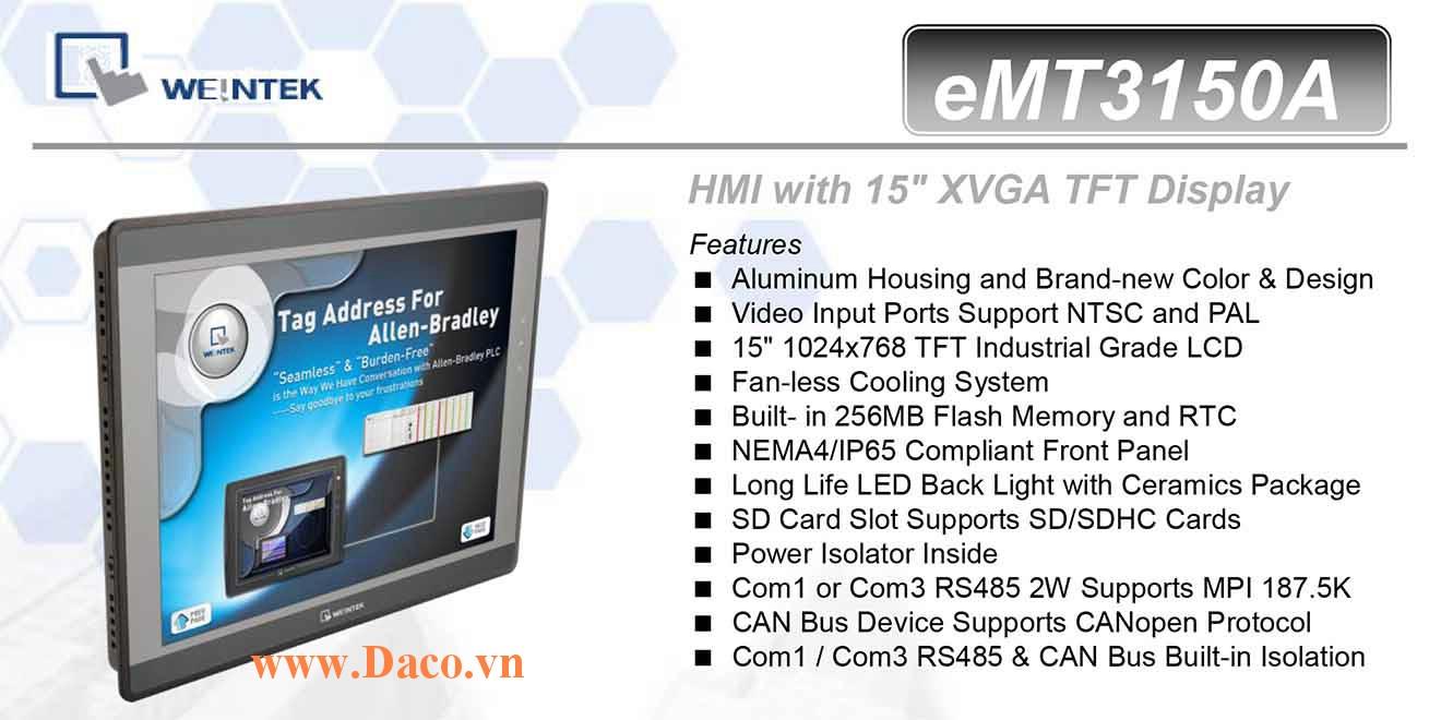 eMT3150A Màn hình cảm ứng HMI Weintek eMT3150A 15 Inch TFT CAN Bus, Audio, Video
