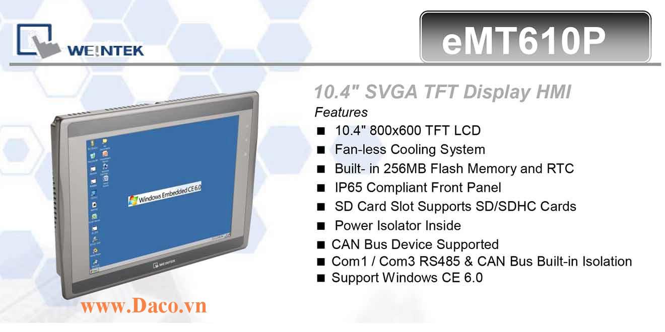 eMT610P Màn hình cảm ứng máy tính công nghiệp HMI Weintek eMT610P 10.4 Inch TFT CAN Bus, Audio