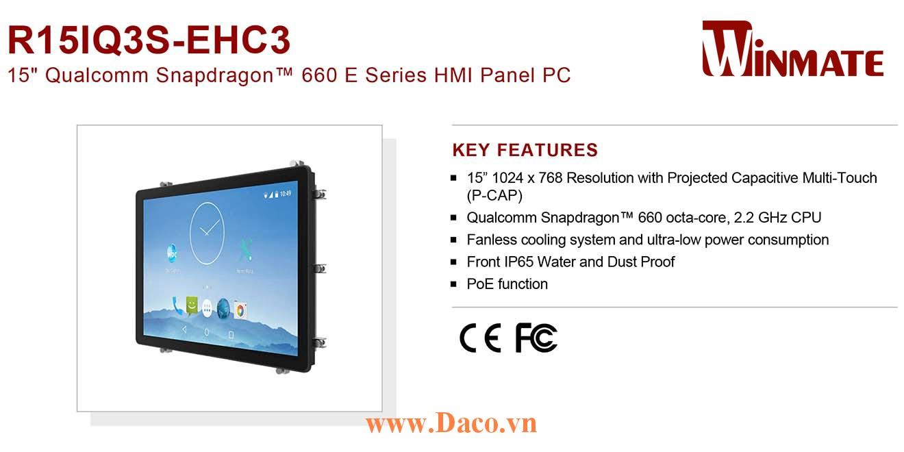 """R15IQ3S-EHC3 Màn hình cảm ứng HMI Winmate 15"""" 1024 x 768 OS Android 9.0"""